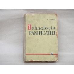 Tehnologia panificatiei , editia a doua