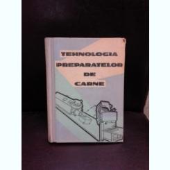 Tehnologia preparatelor din carne,I.Cherciu,P.Sirbu,1961