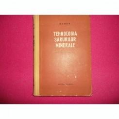 TEHNOLOGIA SARURILOR MINERALE - M.E. POZIN