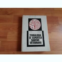 TEHNOLOGIA SI EXPERTIZA SANITAR- VETERINARA-G. POPA -V. STANESCU