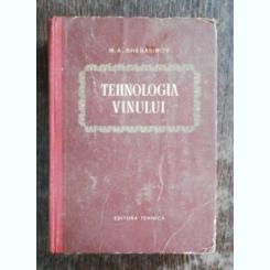 TEHNOLOGIA VINULUI - M.A.GHERASIMOV