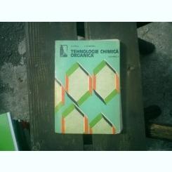 Tehnologie chimica organica vol. 1 - S. Oprea si E. Dumitru