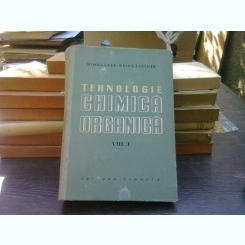 Tehnologie chimica organica - Winnacker - Weingaertner   vol.I