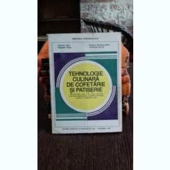 TEHNOLOGIE CULINARA, DE COFETARIE SI PATISERIE - GABRIELA PIRJOL