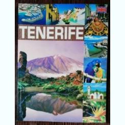 TENERIFE - GHID TURISTIC