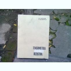 TENSOMETRIA ELECTRICA REZISTIVA - GH. BUZDUGAN