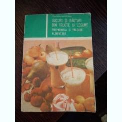 Teodora Munteanu - Sucuri si bauturi din fructe si legume. Prepararea si valoarea alimentar