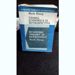 TEORIA ECONOMICA IN RETROSPECTIVA - MARK BLAUG