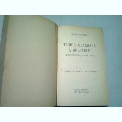 TEORIA GENERALA A DREPTULUI (ENCICLOPEDIA JURIDICA)-MIRCEA DJUVARA  VOL.II
