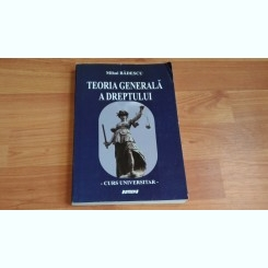 TEORIA GENERALA A DREPTULUI-MIHAI BADESCU