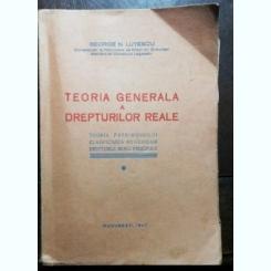 TEORIA GENERALA A DREPTURILOR REALE -GEORGE N . LUTESCU