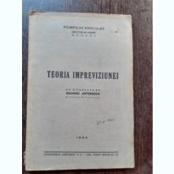 TEORIA IMPREVIZIUNEI - POMPILIU VOICULET
