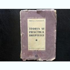 Teoria si Practica Dreptului - Mircea I. Manolescu