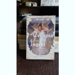 TERAPIA CU INGERI - DOREEN VIRTUE