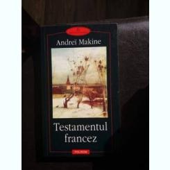 TESTAMENTUL FRANCEZ,ANDREI MAKINE