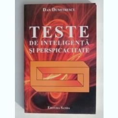 TESTE DE INTELIGENTA SI PERSPICACITATE-DAN DUMITRESCU