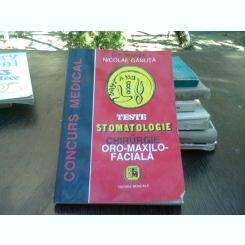 Teste de stomatologie si chirurgie oro-maxilo-faciala - Nicolae Ganuta