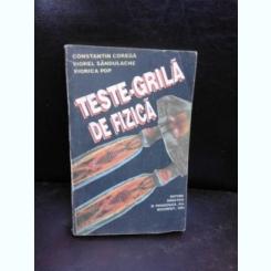 TESTE GRILA DE FIZICA - CONSTANTIN COREGA