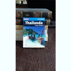 THAILANDA. INCEPE CALATORIA