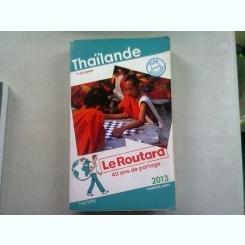 THAILANDE - GHID DE CALATORIE