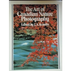 THE ART OF CANADIAN NATURE PHOTOGRAPHY