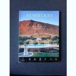 THE BEST OF STARWOOD, HOTEL AND RESORTS WORLDWIDE  (CARTE DE CALATORIE, IN LIMBA ENGLEZA)