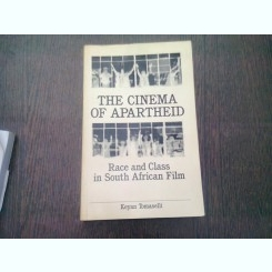 THE CINEMA OF APARTHEID. RACE AND CLASS IN SOUTH AFRICAN FILM - KEYAN TOMASELLI  (CARTE IN LIMBA ENGLEZA)