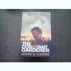 THE CONSTANT GARDENER - JOHN LE CARRE  (CARTE IN LIMBA ENGLEZA)