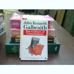 The culture of contentment - John Kenneth Galbraith  (Cultura de multumire)