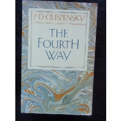 THE FOURTH WAY - P.D. OUSPENSKY