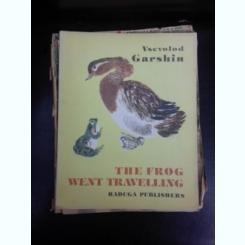 The frog went travelling - Vsevolod Garshin  (carte pentru copii, text in limba engleza)