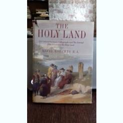 THE HOLY LAND - DAVID ROBERTS   (PAMANTUL SFANT)