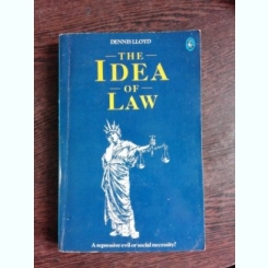 THE IDEA OF LAW - DENNIS LLOYD  (CARTE IN LIMBA ENGLEZA)