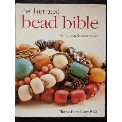 THE ILLUSTRATED BEAD BIBLE - THERESA FLORES GEARY