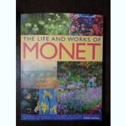 THE LIFE AND WORKS OF MONET - SUSIE HODGE