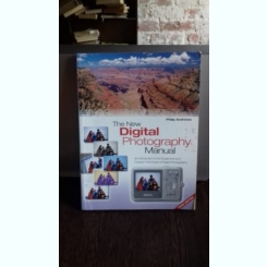 THE NEW DIGITAL PHOTOGRAPHY  - PHILLIP ANDREWS   (MANUAL)