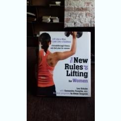 The new rules of lifting for women  (Noi reguli pentru exercitii cu greutati, la femei)