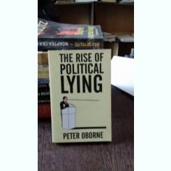 THE RISE OF POLITICAL LYING - PETER OBORNE