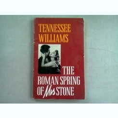 THE ROMAN SPRING OF MS. STONE - TENNESSEE WILLIAMS
