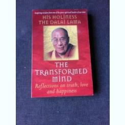 THE TRANSFORMED MIND - DALAI LAMA  (CARTE IN LIMBA ENGLEZA)