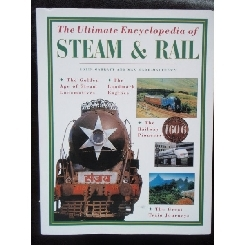 THE ULTIMATE ENCYCLOPEDIA OF STEAM&RAIL