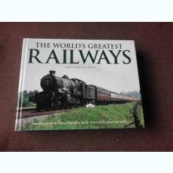 THE WORLD'S GREATEST RAILWAYS-CHRISTOPHER CHANT
