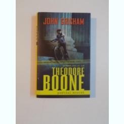 THEODORE BOONE , PUSTIUL AVOCAT DE JOHN GRISHAM