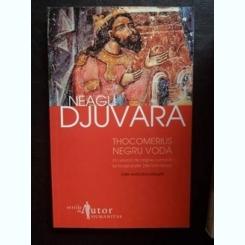 THOCOMERIUS NEGRU VODA,EAGU DJUVARA