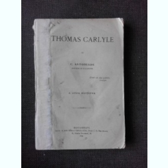 THOMAS CARLYLE - C. ANTONIADE  EDITIA II-A