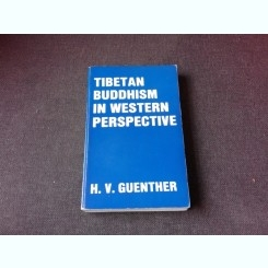 TIBETAN BUDDHISM IN WESTERN PERSPECTIVE - H.V. GUENTHER  (CARTE IN LIMBA ENGLEZA)
