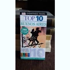 TOP 10. BUENOS AIRES - GHID DE CALATORIE