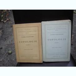 TOPOLOGIE - CASIMIR KURATOWSKI    2 VOLUME