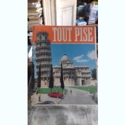 TOUT PISE (PISA - GHID TURISTIC)