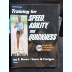 TRAINING FOR SPEED AGILITY AND QUICKNESS - LEE E. BROWN